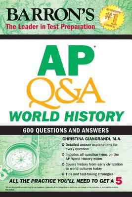 Barron's AP Q&A World History: 600 Questions and Answers
