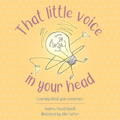 That Little Voice in Your Head: Learning About Your Conscience