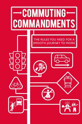 Commuting Commandments: The Rules You Need for a Smooth Journey to Work