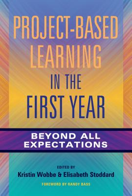 Project-based Learning in the First Year: Beyond All Expectations