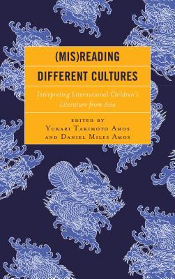 (Mis)Reading Different Cultures: Interpreting International Children's Literature from Asia