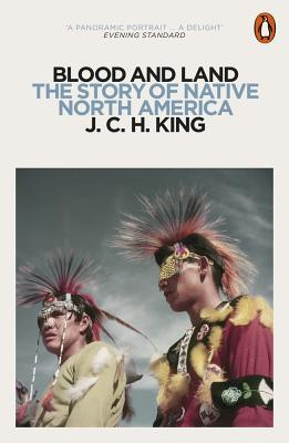 Blood and Land: The Story of Native North America