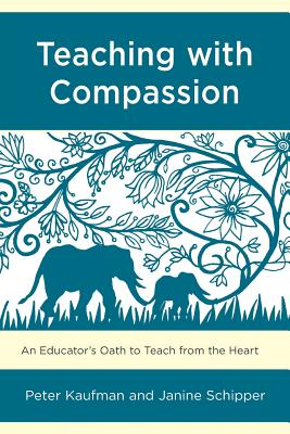 Teaching With Compassion: An Educator's Oath to Teach from the Heart