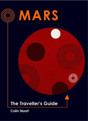 The Traveller's Guide to Mars
