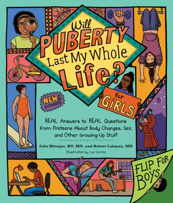 Will Puberty Last My Whole Life? for Girls / Will Puberty Last My Whole Life? for Boys: Real Answers to Real Questions from Pret
