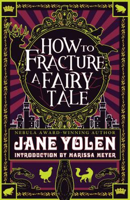 How to Fracture a Fairy Tale: Fractured Fairy Tales