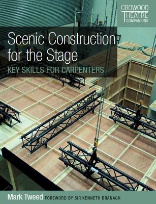 Scenic Construction for the Stage: Key Skills for Carpenters