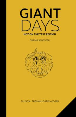 Giant Days 3: Not on the Test: Spring Semester