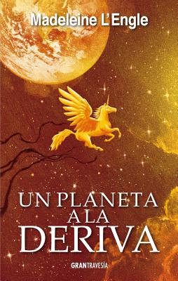 Un planeta a la deriva / A Swiftly Tilting Planet