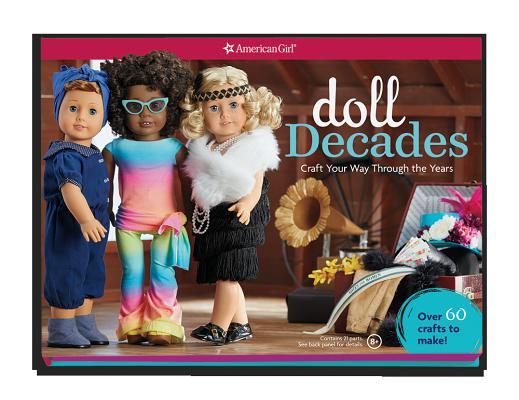 Doll Decades: Craft Your Way Through the Years