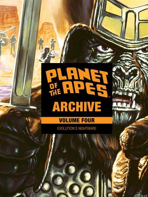Planet of the Apes Archive 4: Evolution's Nightmare