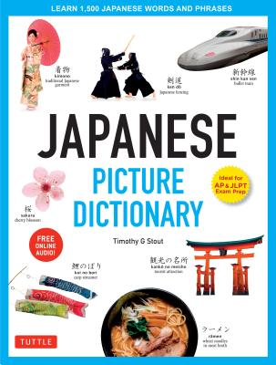 Japanese Picture Dictionary: Learn 1,500 Japanese Words and Phrases