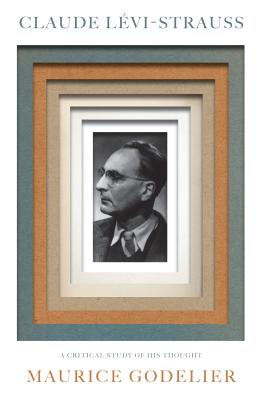 Claude Lévi-Strauss: A Critical Study of His Thought