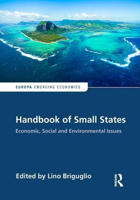 Handbook of Small States: Economic, Social and Environmental Issues