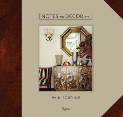 Notes on Decor, Etc.: 1978-2018