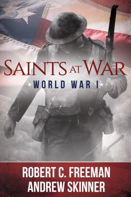 Saints at War: World War I
