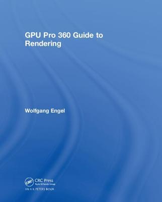 GPU Pro 360 Guide to Rendering