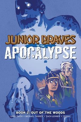 Junior Braves of the Apocalypse 2: Out of the Woods