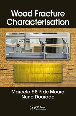 Wood Fracture Characterization