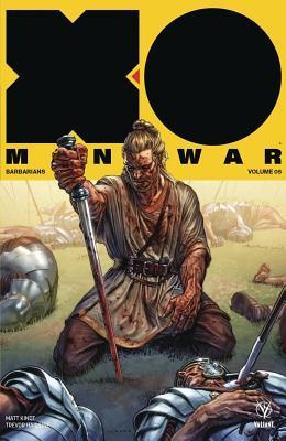 X-O Manowar 5: Barbarians