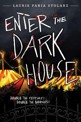 Enter the Dark House: Welcome to the Dark House / Return to the Dark House