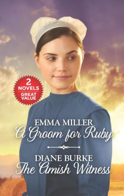 A Groom for Ruby & The Amish Witness