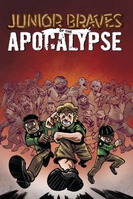 Junior Braves of the Apocalypse 1: ABraveisBrave