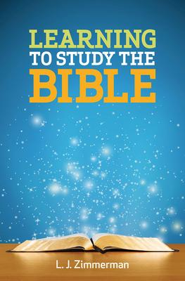 Learning to Study the Bible: Participant Book for Adults