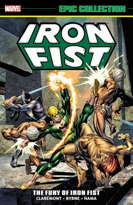 Iron Fist Epic Collection 1: The Fury of Iron Fist
