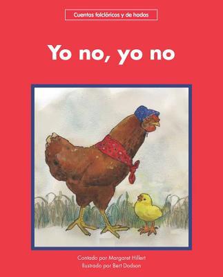 Yo no, yo no/ I Do Not, I Do Not