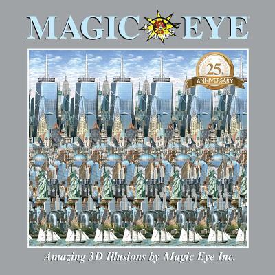Magic Eye: Amazing 3d Illusions