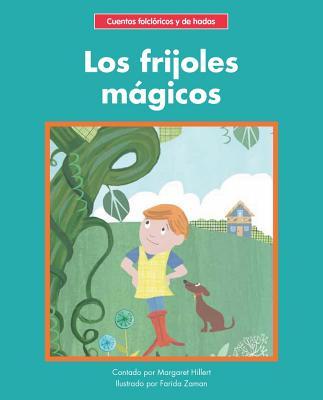 Los frijoles mágicos/ The Magic Beans