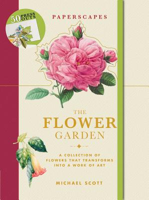 The Flower Garden: A Collection of Flowers That Transforms into a Work of Art