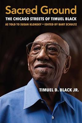 Sacred Ground: The Chicago Streets of Timuel Black