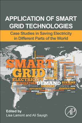 Application of Smart Grid Technologies: Case Studies in Saving Electricity in Different Parts of the World