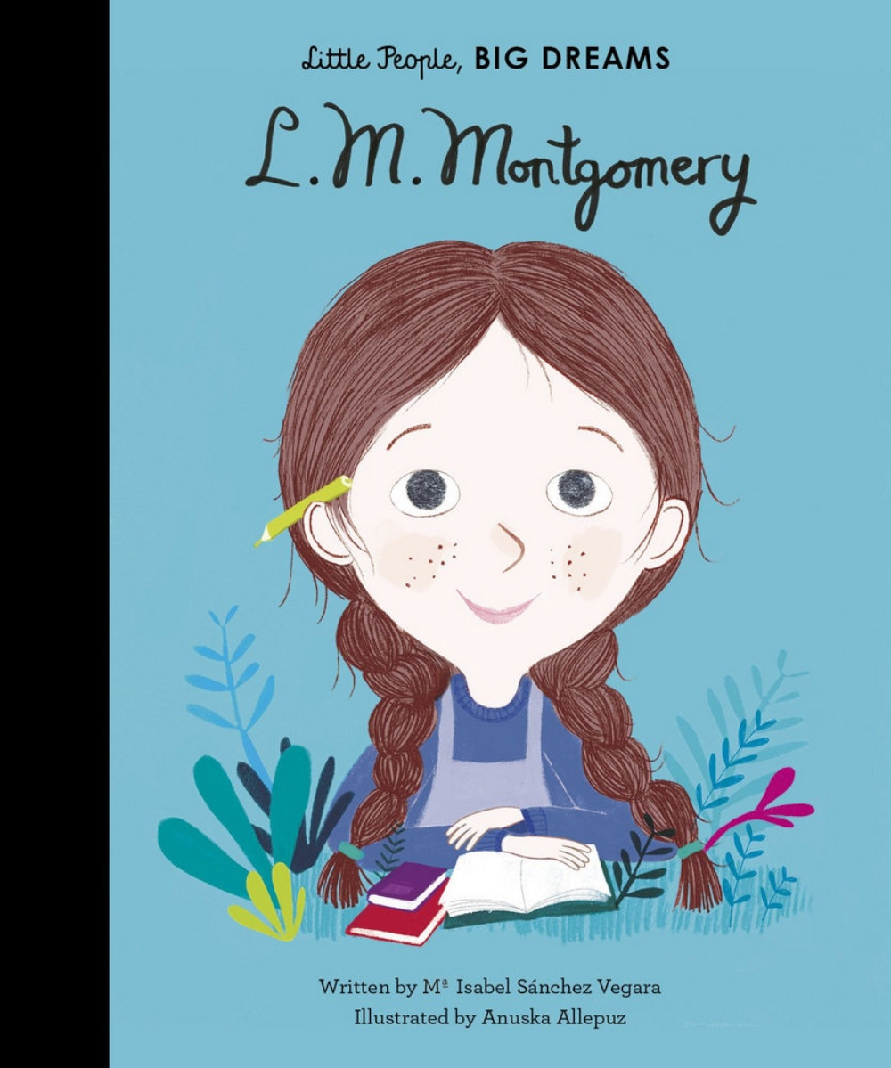 Little People, Big Dreams: L. M. Montgomery