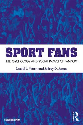 Sport Fans: The Psychology and Social Impact of Fandom