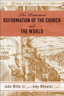The Reformation of the Church and the World