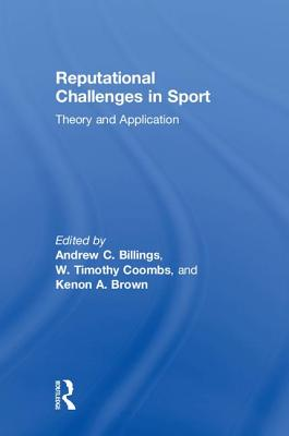 Reputational Challenges in Sport: Theory and Application