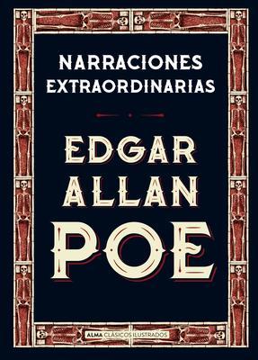 Narraciones extraordinarias/ Extraordinary Stories