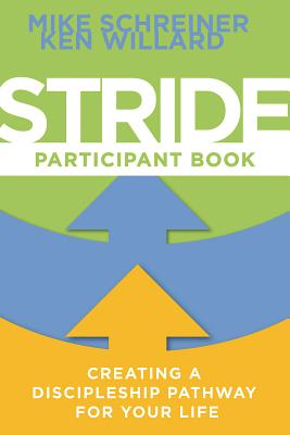 Stride Participant Book: Creating a Discipleship Pathway for Your Life