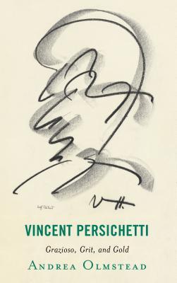Vincent Persichetti: Grazioso, Grit, and Gold