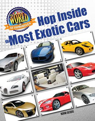 Hop Inside the Most Exotic Cars