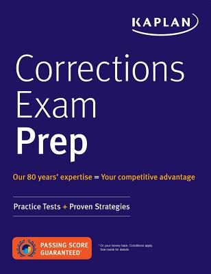 Correction Officer Exam Prep: Practice Tests + Proven Strategies