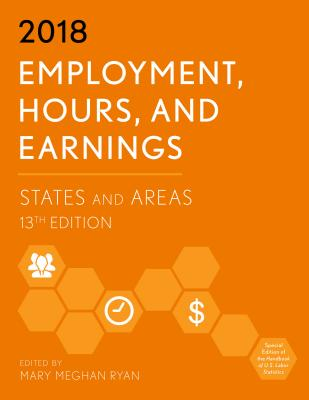 Employment, Hours, and Earnings 2018: States and Areas