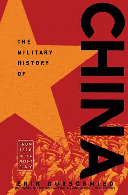 The Military History of China: From 1218 to the Present Day