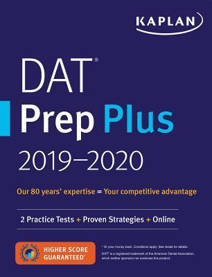 Kaplan Dat Prep Plus 2018-2019: 2 Practice Tests + Proven Strategies + Online