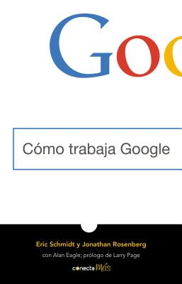Cómo trabaja Google/ How Google Works