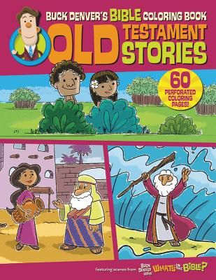Buck Denver's Bible Coloring Book: Old Testament Stories