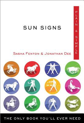 Sun Signs Plain & Simple: The Only Book You'll Ever Need